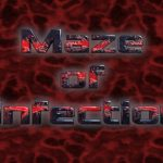 Maze of Infection