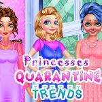 Princesses Quarantine Trends