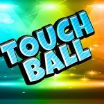 Touch Balls