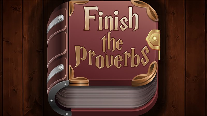 Image Finish the Proverbs